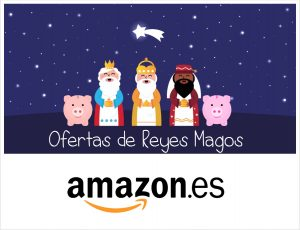 ofertas-reyes-magos-amazon-cazando-chollos